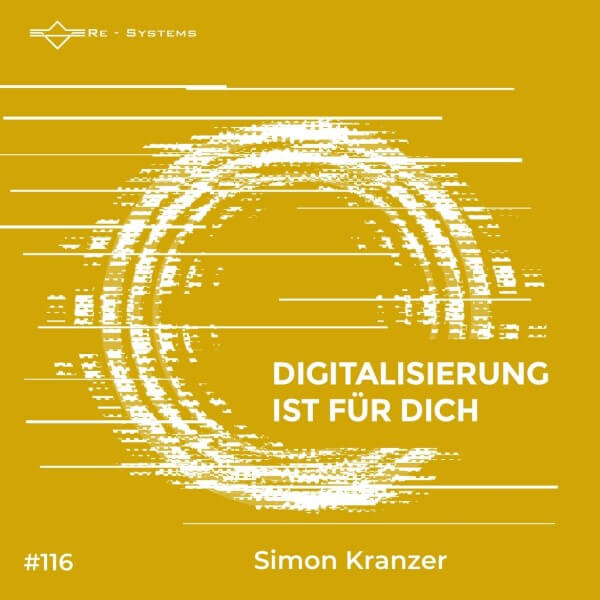 Digitalisierung ist für dich mit Simon Kranzer